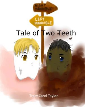 tale-of-two-teeth-dental-fiction-toothtown